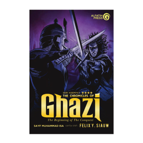 The Chronicles of Ghazi [Seri #4]